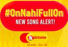 World Music Day: Groove to the all-new '&pictures' brand song 'On Nahi, Full On Hai'