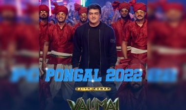 Ajith Kumar starrer 'Valimai' to release on Pongal 2022 in theatres